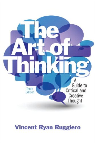 9780321881755: The Art of Thinking: A Guide to Critical and Creative thought with NEW MyCompLab -- Access Card Package (10th Edition)