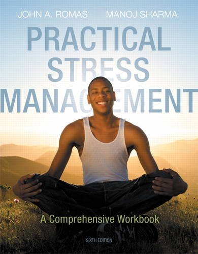 9780321883643: Practical Stress Management: A Comprehensive Workbook (6th Edition)