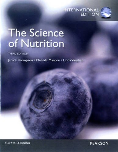 9780321883650: The Science of Nutrition