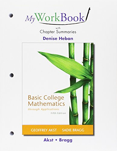 MyWorkBook for Basic College Mathematics through Applications Plus NEW MyMathLab with Pearson eText...
