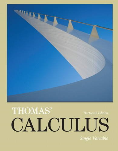 9780321884046: Thomas' Calculus: Single Variable (13th Edition)