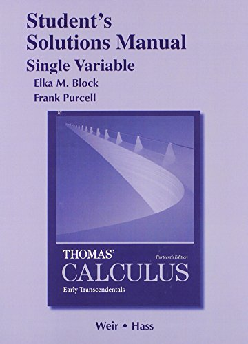 9780321884107: Student Solutions Manual, Single Variable, for Thomas' Calculus: Early Transcendentals