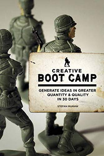 9780321884640: Creative Boot Camp: Generate Ideas in Greater Quantity and Quality in 30 days