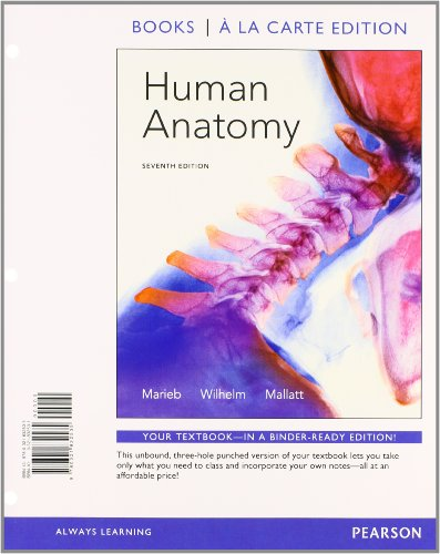 Human Anatomy, Books a la Carte Plus: Marieb, Elaine N.,