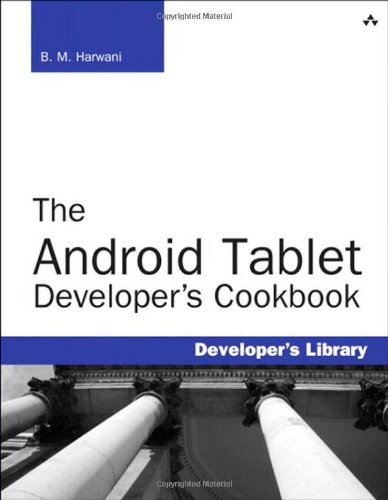 9780321885302: The Android Tablet Developer's Cookbook (Developer's Library)