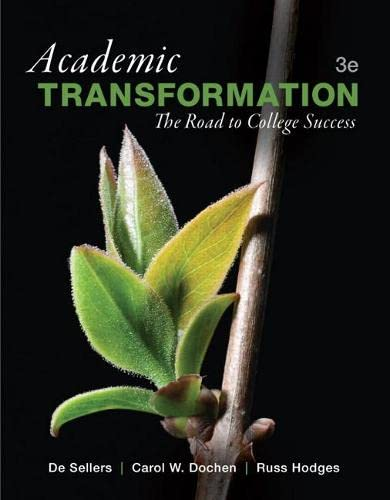 9780321885722: Academic Transformation: The Road to College Success (3rd Edition)