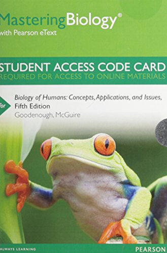9780321886620: MasteringBiology with Pearson eText -- Standalone Access Card -- for Biology of Humans: Concepts, Applications, and Issues (5th Edition)