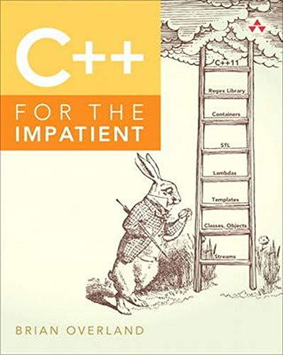 9780321888020: C++ for the Impatient