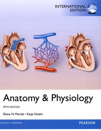 9780321888303: Anatomy & Physiology: International Edition