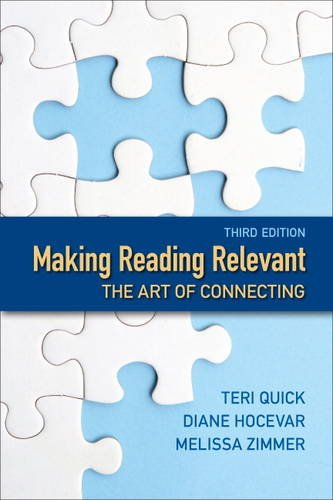 9780321888662: Making Reading Relevant: The Art of Connecting (3rd Edition)