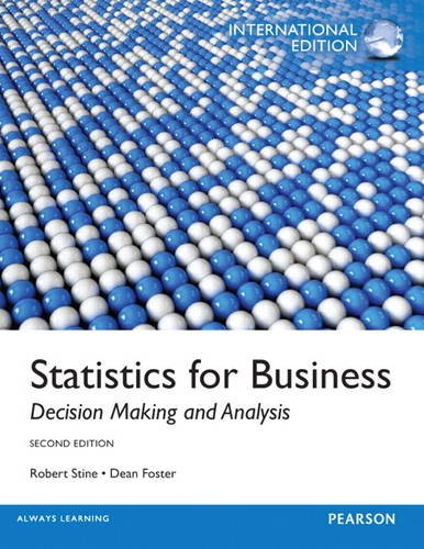 9780321890597: Statistics for Business: Decision Making and Analysis: International Edition