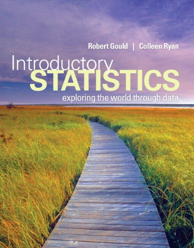 Introductory Statistics: Exploring the World through Data: Gould, Robert N.,