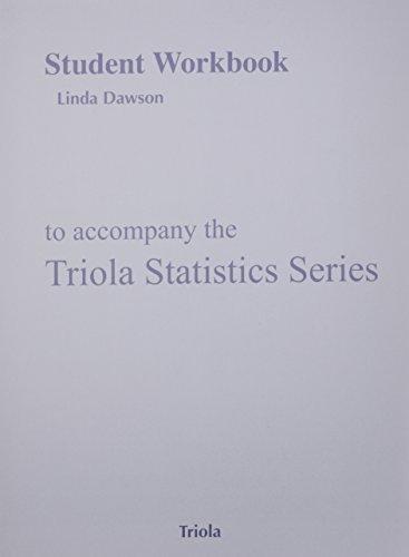 9780321891969: Student Workbook for Triola Statistics Series