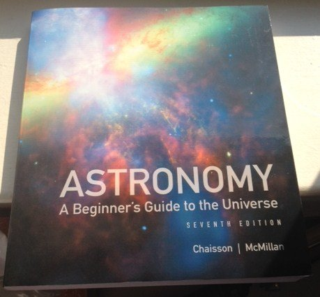 9780321892805: Astronomy: A Beginner's Guide to the Universe