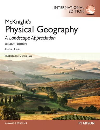 9780321893161: McKnight's Physical Geography: A Landscape Appreciation