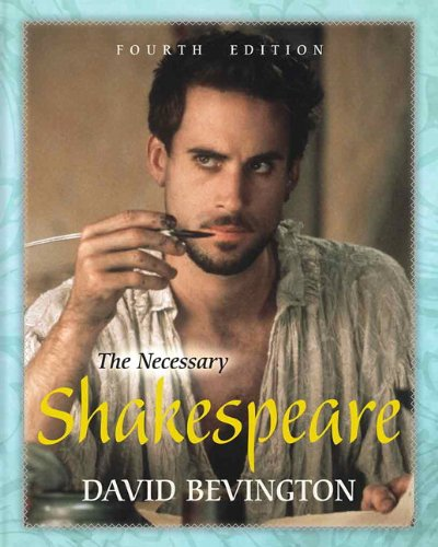 9780321893758: The Necessary Shakespeare with NEW MyLiteratureLab with eText -- Access Card Package (4th Edition)