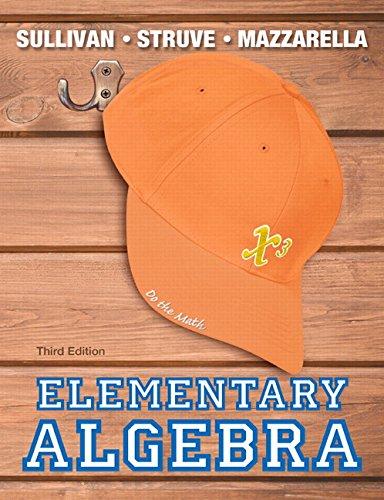 9780321894045: Elementary Algebra Plus NEW MyLab Math with Pearson eText -- Access Card Package (3rd Edition) (Sullivan, Struve & Mazzarella, Developmental Math Series)