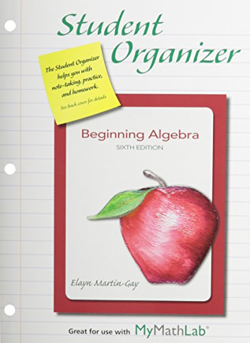 9780321894434: NEW MyMathLab with Pearson eText for Beginning Algebra plus Student Organizer -- Access Card Package (6th Edition)