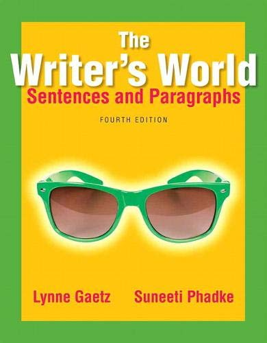 9780321895141: The Writer's World: Sentences and Paragraphs (4th Edition)
