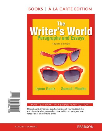 9780321895233: The Writers World: Paragraphs and Essays, Books a la Carte Edition (4th Edition)