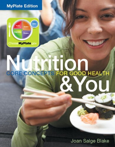 9780321897237: Nutrition & You: Core Concepts for Good Health, MyPlate Edition (Books a la Carte)
