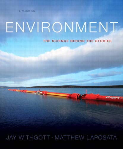 9780321897428: Environment: The Science Behind the Stories (5th Edition)