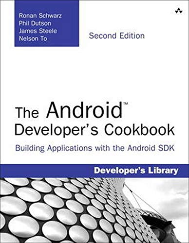 9780321897534: The Android Developer's Cookbook: Building Applications with the Android SDK (2nd Edition) (Developer's Library)