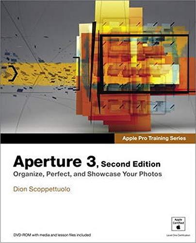9780321898647: Apple Pro Training Series: Aperture 3 (2nd Edition)