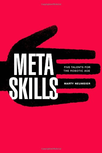 9780321898678: Metaskills: Five Talents for the Robotic Age