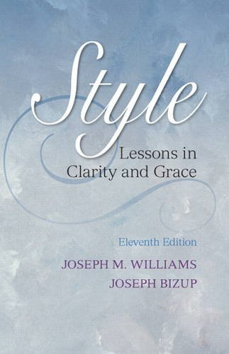9780321898685: Style: Lessons in Clarity and Grace (11th Edition)