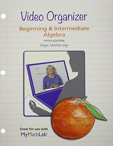 9780321898838: MyMathLab for Beginning & Intermediate Algebra --Access Card-- PLUS Video Organizer (5th Edition)