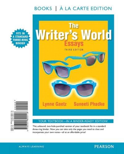 9780321899118: The Writer's World: Essays, Books a la Carte Edition (3rd Edition)