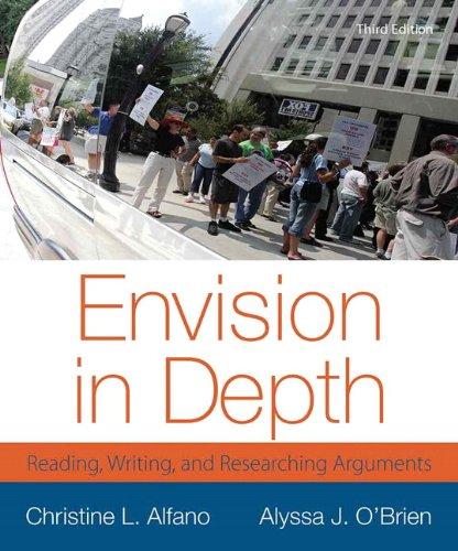 9780321899965: Envision in Depth: Reading, Writing, and Researching Arguments (3rd Edition)
