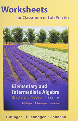 Worksheets for Elementary and Intermediate Algebra: Graphs and Models Plus MyLab Math -- Access ...