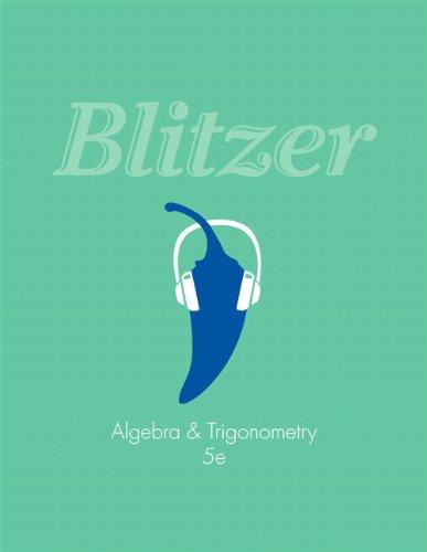 Algebra And Trigonometry: Robert Blitzer
