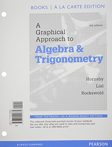 9780321900661: A Graphical Approach to Algebra and Trigonometry, Books a La Carte Edition (6th Edition)