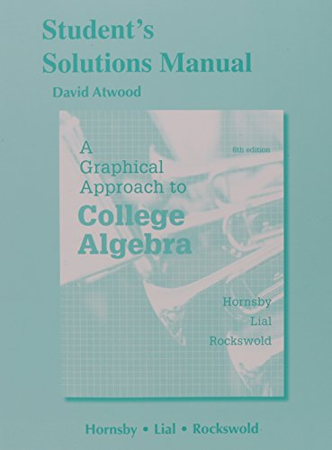 9780321900739: Student's Solutions Manual for a Graphical Approach to College Algebra