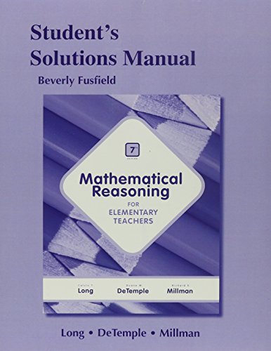 9780321901026: Student Solutions Manual for Mathematical Reasoning for Elementary School Teachers