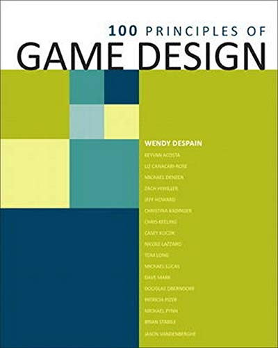 9780321902498: 100 Principles of Game Design