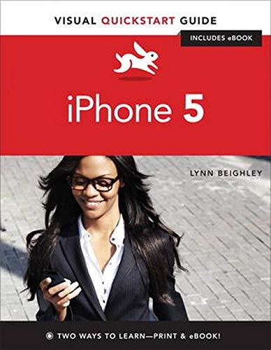 9780321902573: Iphone 5: Visual Quickstart Guide