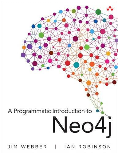 9780321902900: A Programmatic Introduction to Neo4j
