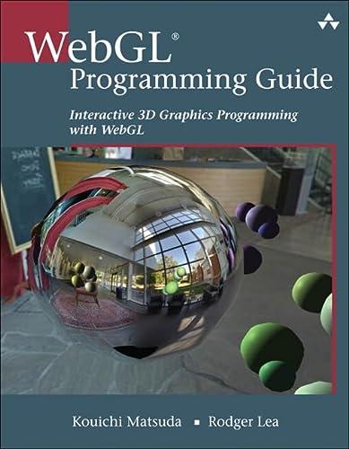 9780321902924: WebGL Programming Guide: Interactive 3D Graphics Programming with WebGL (OpenGL)