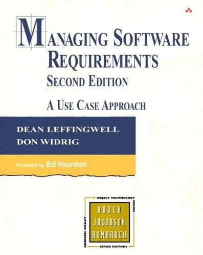 9780321903723: Managing Software Requirements: A Use Case Approach