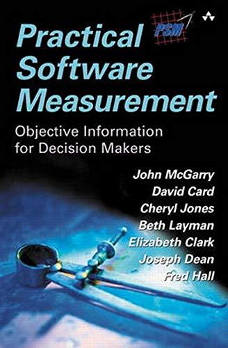 9780321903730: Practical Software Measurement: Objective Information for Decision Makers (paperback)