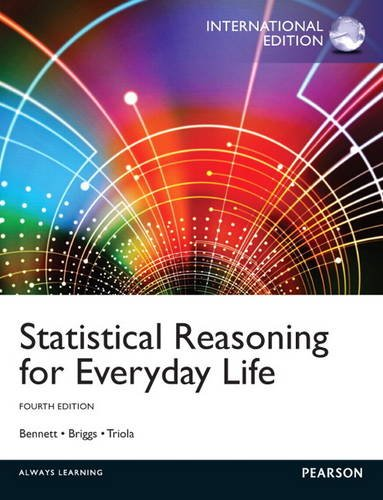 9780321904645: Statistical Reasoning for Everyday Life