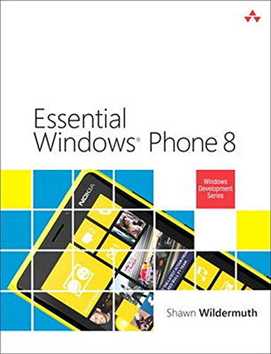 Essential Windows Phone 8 (Paperback): Shawn Wildermuth