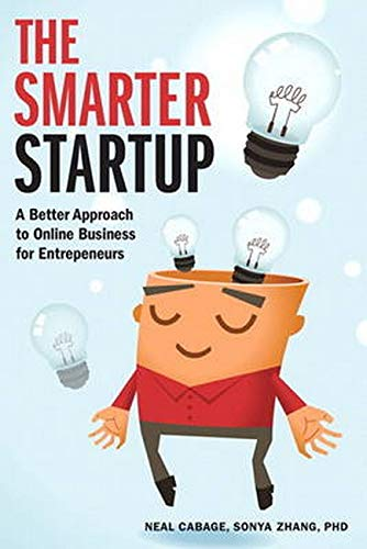 9780321905017: The Smarter Startup: A Better Approach to Online Business for Entrepreneurs (Voices That Matter)