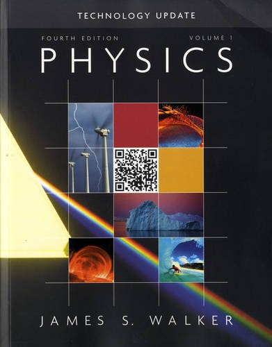 Physics Technology Update Volume 1 (4th Edition): James S. Walker