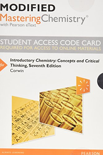 9780321905550: Modified MasteringChemistry with Pearson eText -- Standalone Access Card -- for Introductory Chemistry: Concepts and Critical Thinking (7th Edition)