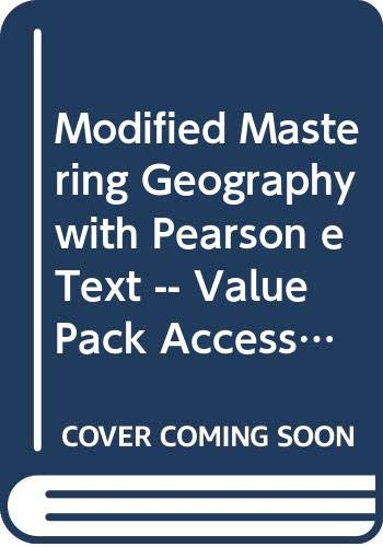 9780321905918: Modified MasteringGeography with Pearson eText -- ValuePack Access Card -- for Globalization and Diversity: Geography of a Changing World